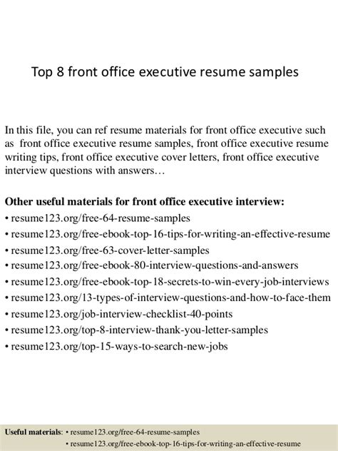 Resume Sles For Front Office Executive Top 8 Front Office Executive Resume Sles