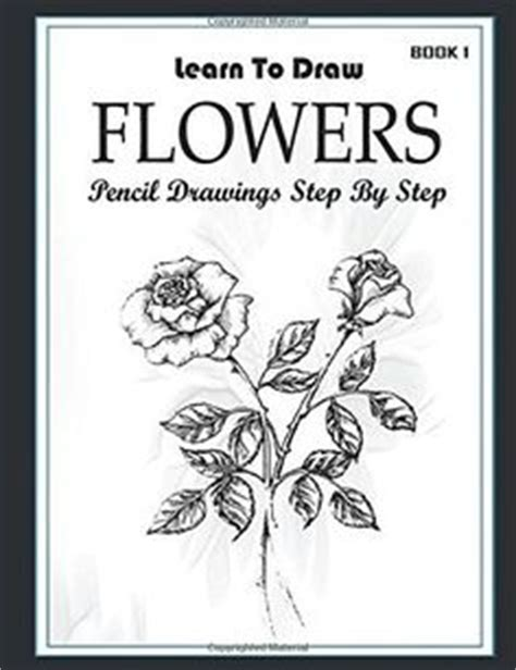 learning the beginner s step by step guide books how to draw a flower dibujo how to draw and search