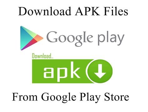 play apk how to apk files from play store directly
