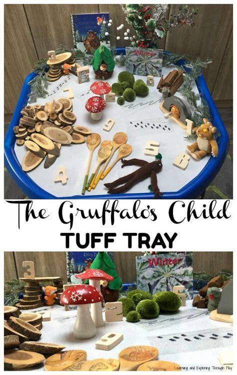 The Gruffalos Child Tuff Tray Learning And Exploring