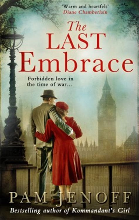 embrace the books the last embrace by pam jenoff reviews discussion