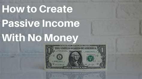 how to create passive income with no money the simple