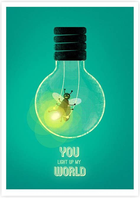 You Light Up by You Light Up Quotes Quotesgram