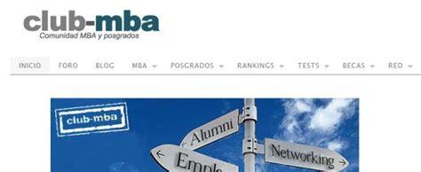 Que Es Un Mba En Espanol by Club Mba Comunidad En Espa 241 Ol Para Quien Estudia Un Mba