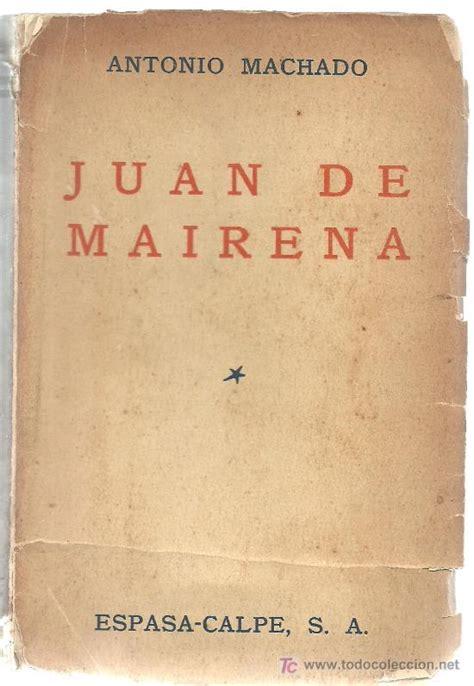libro 2 juan de mairena antonio machado juan de mairena primera edici comprar en todocoleccion 24797274