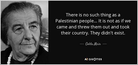 Is There Such A Thing As A Detox Bath by Golda Meir Quote There Is No Such Thing As A Palestinian