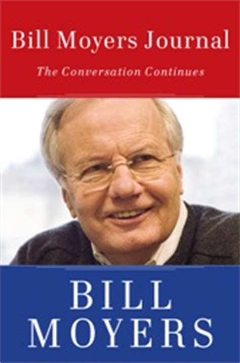 where were we the conversation continues books bill moyers journal the conversation continues in