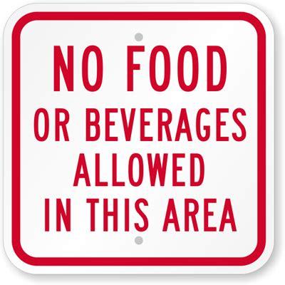 no food or beverages allowed sign cafeteria sign sku k
