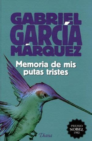 libro memories of my melancholy memories of my melancholy garcia marquez 9781400095940