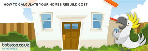 how to calculate your home s rebuild cost bobatoo co uk