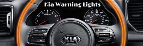 Kia Sorento Dashboard Lights Kia Dashboard Warning Light Guide
