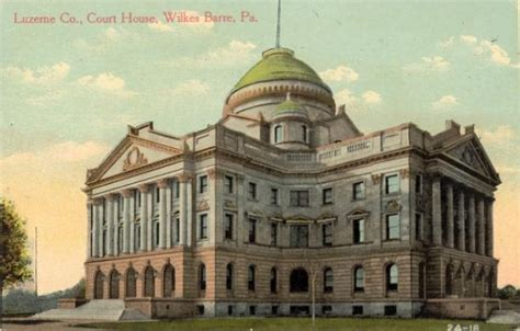 a history of wilkes barre luzerne county pennsylvania from its beginnings to the present time vol 6 including chapters of newly discovered sketches and much genealogical material b books courthousehistory a historical look at out nation s