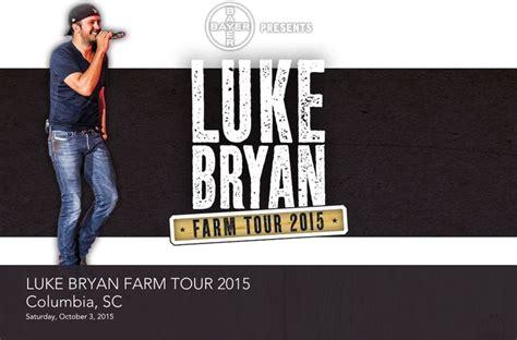 luke bryan farm tour lineup luke bryan farm tour columbia sc the best is yet to