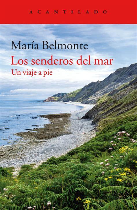 libro los senderos del mar 9788416748471 belmonte mar 237 a 183 marcial pons librero