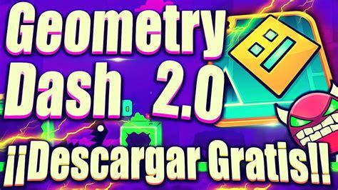jugar geometry dash full version sin descargar como descargar geometry dash 2 0 gratis full para pc