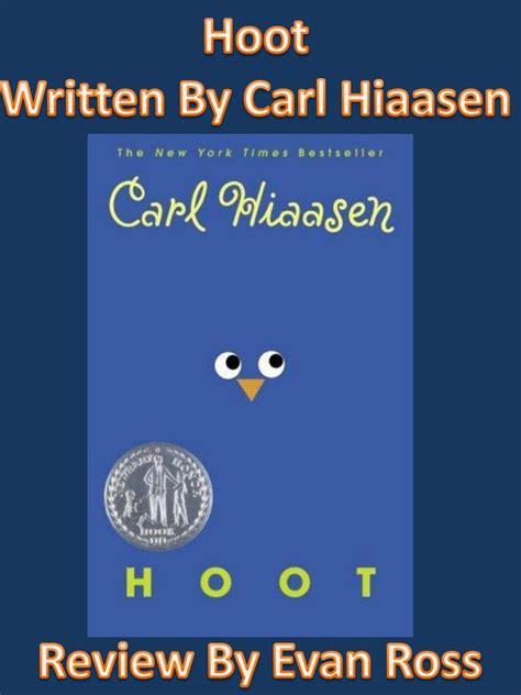 hoot book report ppt hoot written by carl hiaasen powerpoint presentation