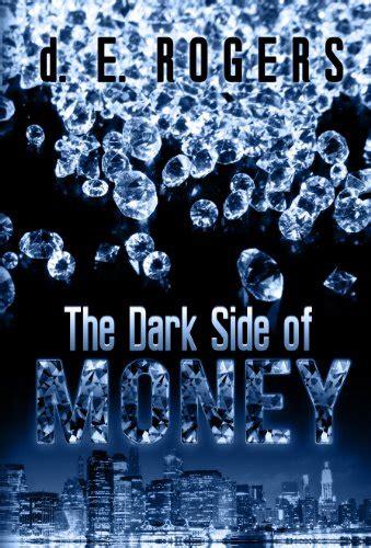 libro the dark side of the dark side of money d e rogers amazon com mx libros