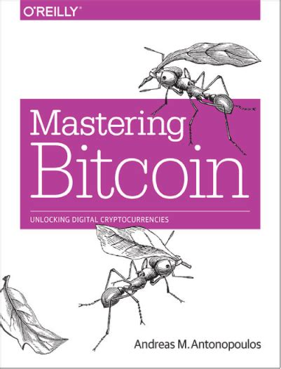 mastering bitcoin the beginner s guide to mastering bitcoin cryptocurrency blockchain trading and mining books learn bitcoins basics 12 best resources on