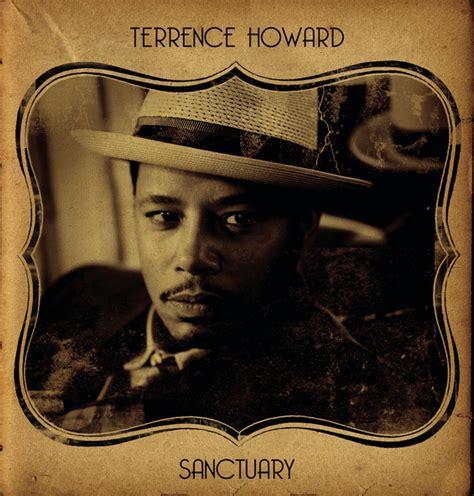 terrence howard songs sanctuary album by terrence howard lyreka