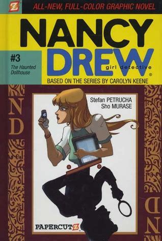 haunted dollhouse book the haunted dollhouse nancy drew detective graphic