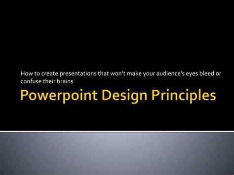 powerpoint design principles ppt powerpoint design principles powerpoint presentation