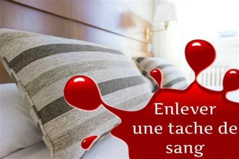 Enlever Du Sang Sur Un Matelas by Comment Enlever Une Tache De Sang Sur Un Matelas Tache