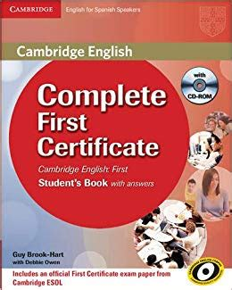 complete first students book 1107633907 complete first certificate for spanish speakers student s book with answers with cd rom amazon