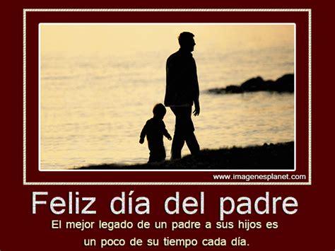 imagenes y frases por el dia del padre im 225 genes con frase feliz d 237 a del padre con movimiento