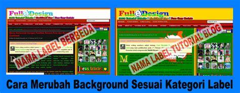 template lop kecil cara merubah background sesuai kategori label cara