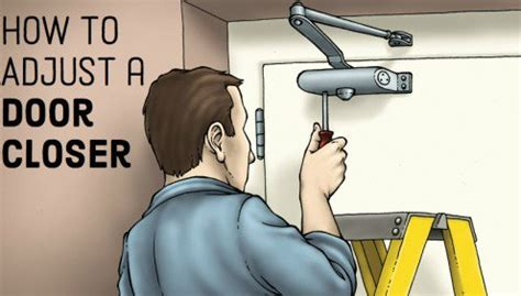 Adjusting A Door Closer by How To Adjust Your Door Closer Dengarden
