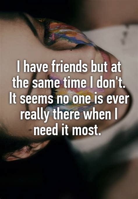 i have no friends and i never leave my house megan fox i have friends but at the same time i don t it seems no