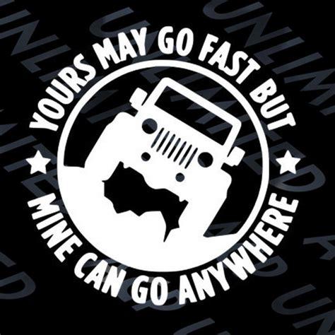 Go Jeep Sticker Go Anywhere Vinyl Decal Sticker Jeep 4x4 Wrangler Cj Yj Tj