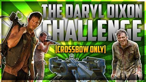 dixon challenge the daryl dixon challenge crossbow only challenge