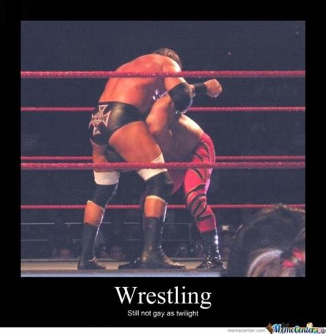 Gay Wrestling Meme - wrestle memes best collection of funny wrestle pictures