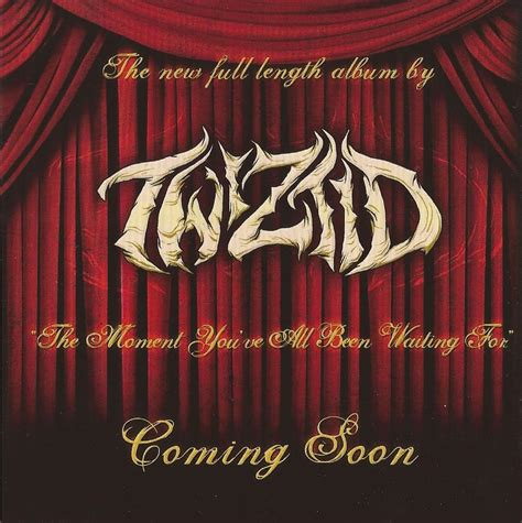 The Moment You All Been Waiting For by Twiztid S New Album The Moment You Ve All Been Waiting
