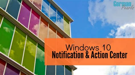 windows 10 introduction tutorial windows 10 action center introduction and customization