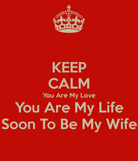 You Are My 6 keep calm you are my you are my soon to be my