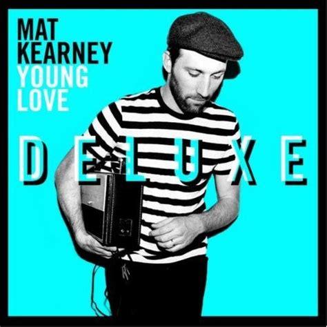 Mat Kearney Sooner Or Later by Jesusfreakhideout Mat Kearney Quot Deluxe