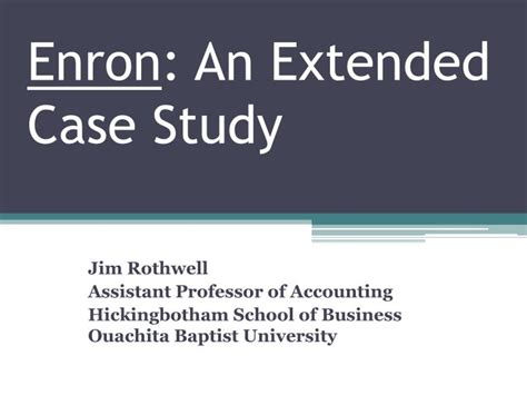 Survey Of Financial Accounting Mba 5100 by Ppt Enron An Extended Study Powerpoint