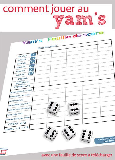 Yams Grille by Comment Jouer Au Yam S Les R 232 Gles Et La Fiche 224 Imprimer