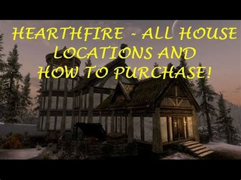 skyrim hearthfire houses skyrim hearthfire house and land purchase locations