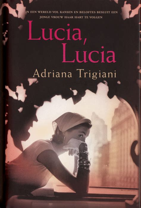 Book Review Lucia Lucia By Trigiani by Bol Lucia Lucia Trigiani 9789022544921