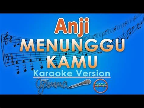 berhenti berharap shiela on 7 instrumental anji menunggu kamu mp3 karaoke version no vokal lagu mp3