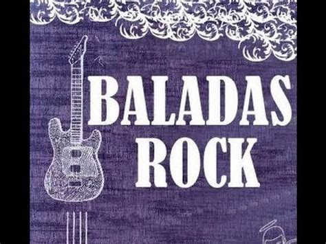 imagenes de rock ingles baladas rock mix ingles espa 241 ol youtube