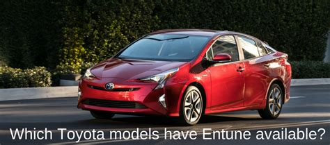 What Is Toyota Entune Which Toyota Models Entune Available