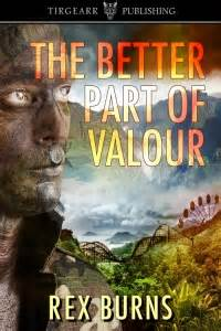 tempest tost the refugee experience through one community s prism books the better part of valour by rex burns colorado authors