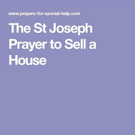 st joseph prayer to sell house 25 best ideas about st joseph prayer on pinterest st joseph novena novena to st