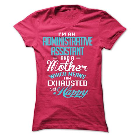 i am an administrative assistant and a t shirt hoodie