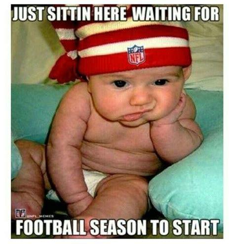 Sitting Here Meme - just sitting here waiting for football season to start