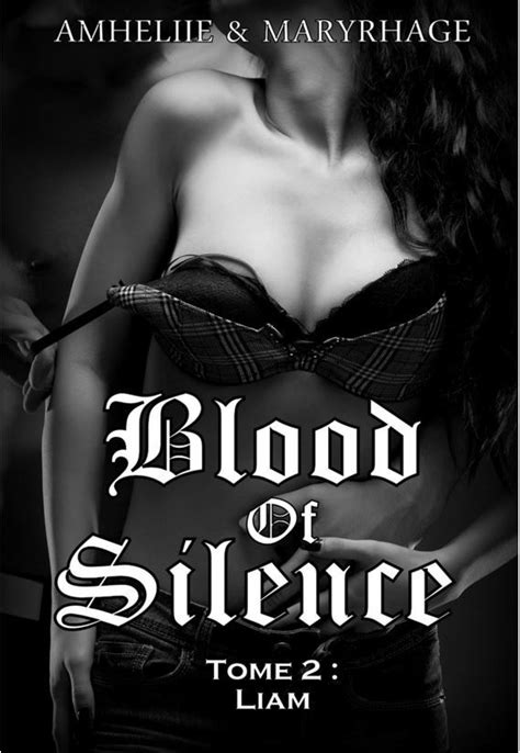 Blood of silence Tome 2 : Liam